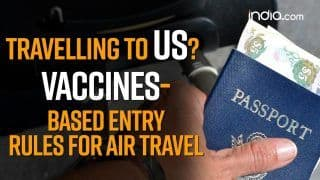 Travelling to US? Vaccine Based Entry Rules For Air Travel EXPLAINED | WATCH